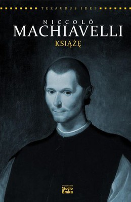 Tim Phillips - Niccolo Machiavelli. Książę