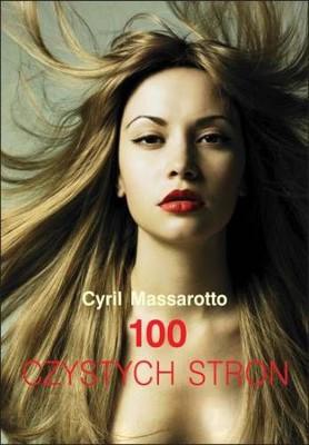 Cyril Massarotto - 100 czystych stron