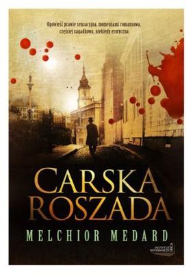 Melchior Medard - Carska roszada