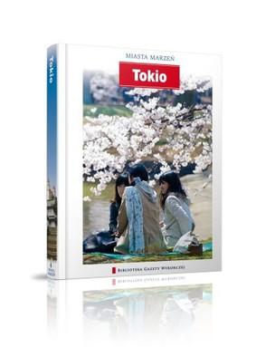 Tokio. Miasta Marzeń - Tom 6