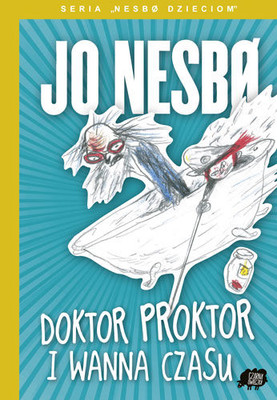 Jo Nesbo - Doktor Proktor i wanna czasu