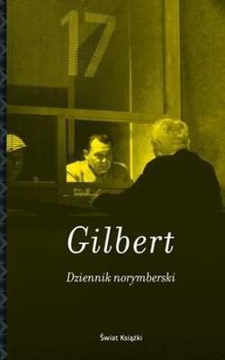 G.M. Gilbert - Dziennik norymberski / G.M. Gilbert - Nuremberg Diary