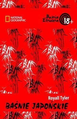 Royall Tyler - Baśnie japońskie / Royall Tyler - Japanese Tales
