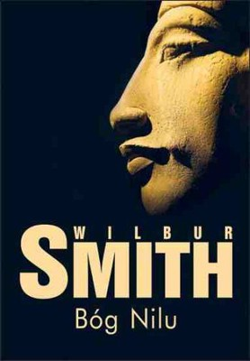 Wilbur Smith - Bóg Nilu / Wilbur Smith - River God