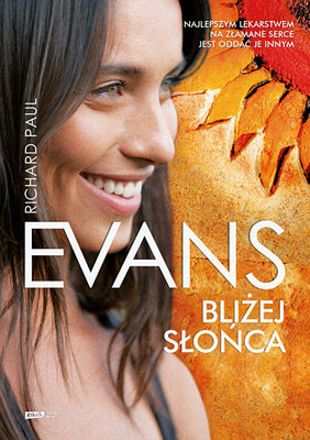 Richard Paul Evans - Bliżej słońca / Richard Paul Evans - The Sunflower