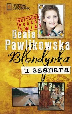 Beata Pawlikowska - Blondynka u szamana