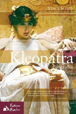 Stacy Schiff - Kleopatra / Stacy Schiff - Cleopatra. A Life