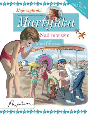 Gilbert Delahaye - Martynka. Nad morzem. Moje czytanki