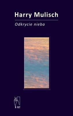 Harry Mulisch - Odkrycie nieba / Harry Mulisch - De ontdekking van de hemel