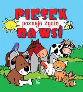 Urszula Kozłowska - Piesek poznaje życie na wsi