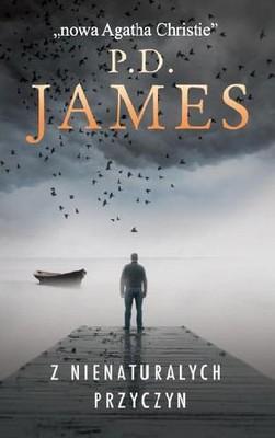 P.D. James - Z nienaturalnych przyczyn