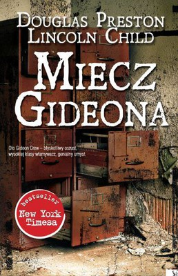 Douglas Preston, Lincoln Child - Miecz Gideona