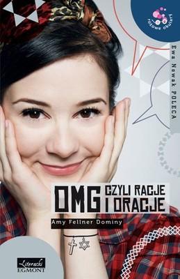 Amy Fellner Dominy - OMG czyli racje i oracje