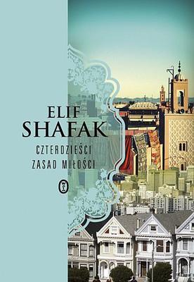 Elif Safak - 40 zasad miłości