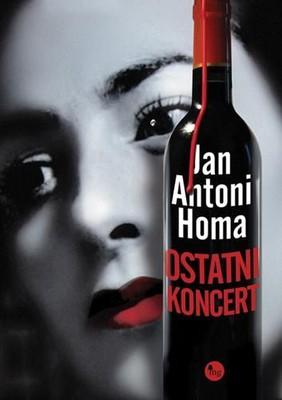 Jan Antoni Homa - Ostatni koncert