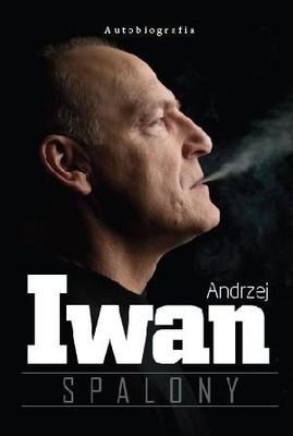 Andrzej Iwan - Spalony
