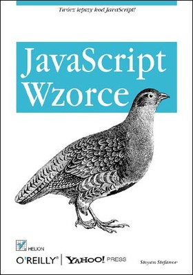 Stoyan Stefanov - JavaScript. Wzorce / Stoyan Stefanov - JavaScript Patterns