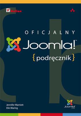 Jennifer Marriott, Elin Waring - Joomla! Oficjalny podręcznik / Jennifer Marriott, Elin Waring - The Official Joomla! Book (Joomla! Press)