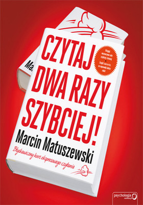 Marcin Matuszewski - Czytaj dwa razy szybciej!