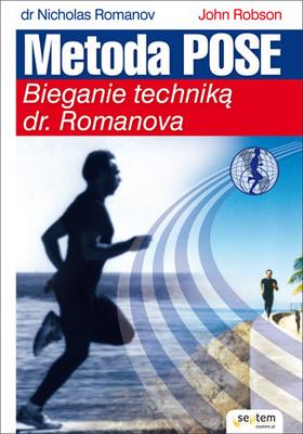 Nicholas Romanov - Metoda Pose. Bieganie techniką dr. Romanova / Nicholas Romanov - Dr. Nicholas Romanov's Pose Method of Running