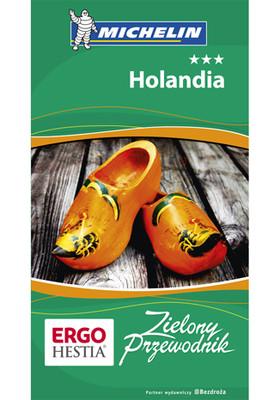 Praca zbiorowa - Holandia. Zielony Przewodnik. Wydanie 1 / Praca zbiorowa - Pays-Bas. Le Guide Vert