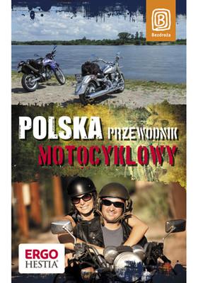 Marek Harasimiuk, Grzegorz Łabędź, Jarosław Spychała - Polska. Przewodnik motocyklowy. Wydanie 1