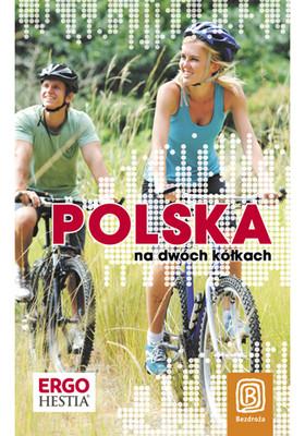 Praca zbiorowa - Polska na dwóch kółkach. Wydanie 1