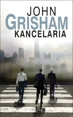 John Grisham - Kancelaria / John Grisham - The Litigators