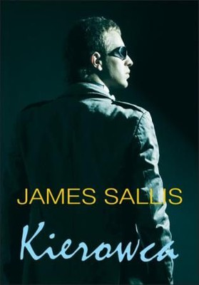 James Sallis - Kierowca / James Sallis - Driven