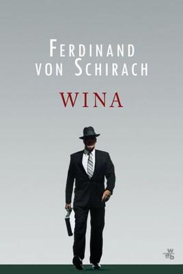Ferdinand Von Schirach - Wina