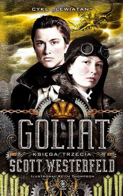 Scott Westerfeld - Goliat / Scott Westerfeld - Goliath