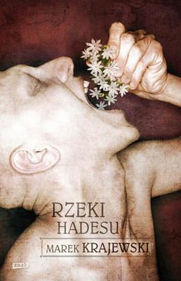 Marek Krajewski - Rzeki Hadesu