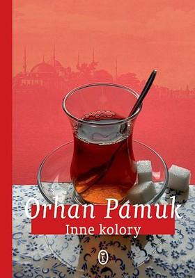 Orhan Pamuk - Inne kolory / Orhan Pamuk - Öteki Renkler