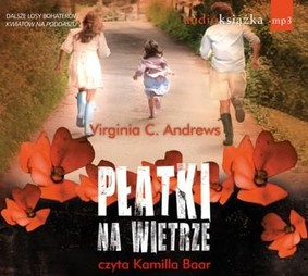 Virginia C. Andrews - Płatki na wietrze / Virginia C. Andrews - Petals on the Wind
