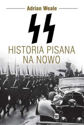 Adrian Weale - SS. Historia pisana na nowo