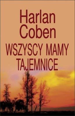 Harlan Coben - Wszyscy mamy tajemnice / Harlan Coben - Live wire