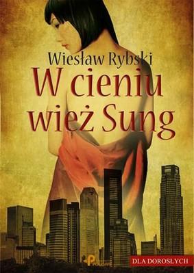 Wiesław Rybski - W cieniu wież Sung