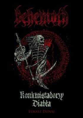 Łukasz Dunaj - Behemoth: Konkwistadorzy Diabła
