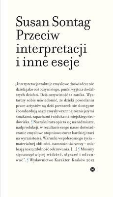 Susan Sontag - Przeciw interpretacji i inne eseje / Susan Sontag - Against Interpretation and Other Essays