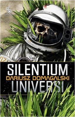 Dariusz Domagalski - Silentium Universi