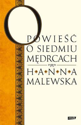 Hanna Malewska - Opowieść o siedmiu mędrcach