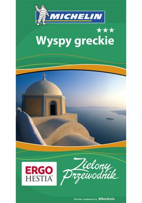 Praca zbiorowa - Wyspy greckie. Zielony Przewodnik. Wydanie 1 / Praca zbiorowa - Îles Grecques. Le Guide Vert