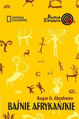 Roger D. Abrahams - Baśnie afrykańskie / Roger D. Abrahams - Ethnic folktales African folktales