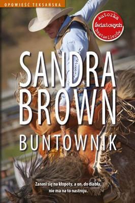 Sandra Brown - Buntownik / Sandra Brown - Texas 1. Lucky
