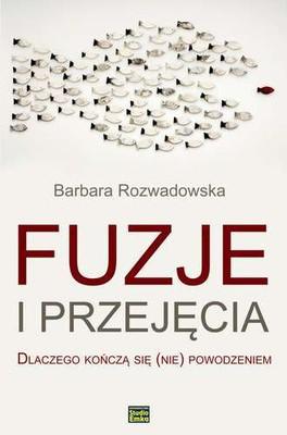 Barbara Rozwadowska - Fuzje i przejęcia
