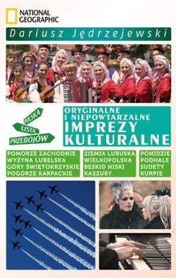 Dariusz Jędrzejewski - Oryginalne i niepowtarzalne imprezy kulturalne