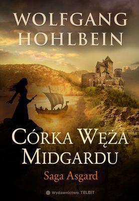 Wolfgang Hohlbein - Córka Węża Midgardu