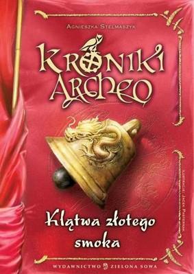 Agnieszka Stelmaszyk - Klątwa złotego smoka