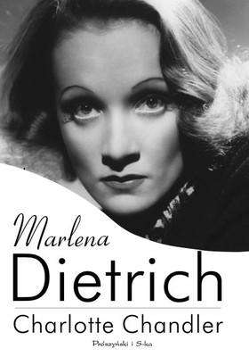 Charlotte Chandler - Marlena Dietrich / Charlotte Chandler - Marlene: Marlene Dietrich, a Personal Biography