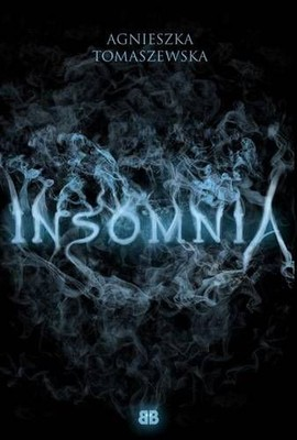 Agnieszka Tomaszewska - Insomnia